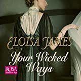 Your Wicked Ways: Duchess in Love, Book 4