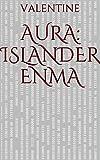 Aura: Islander Enma