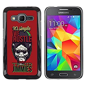 Be Good Phone Accessory // Dura Cáscara cubierta Protectora Caso Carcasa Funda de Protección para Samsung Galaxy Core Prime SM-G360 // We hustle Gorilla Monkey Ape Apes Planet