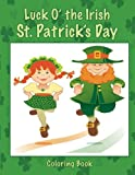img - for Luck O' the Irish St. Patrick's Day Coloring Book book / textbook / text book
