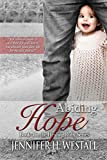Abiding Hope: A Novel: Healing Ruby Book 4