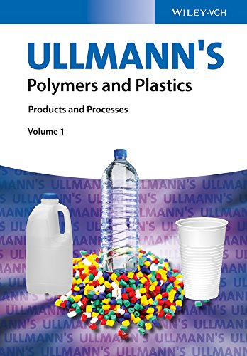 Ullmann's Polymers and Plastics, 4 Volume Set: Products and Processes