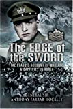 The Edge of the Sword, Anthony Farrar-Hockley, 1844156923