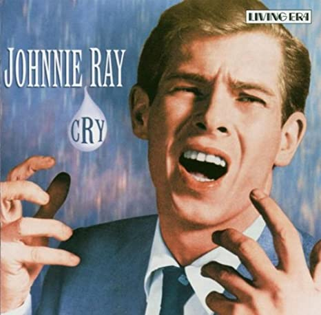 Image result for johnnie ray cry