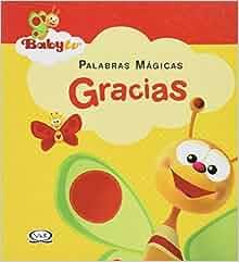 BABY TV PALABRAS MAGICAS GRACIAS: EDITOR: 9789876125482: Amazon.com