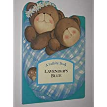 Lavender's Blue (Lullaby Book)