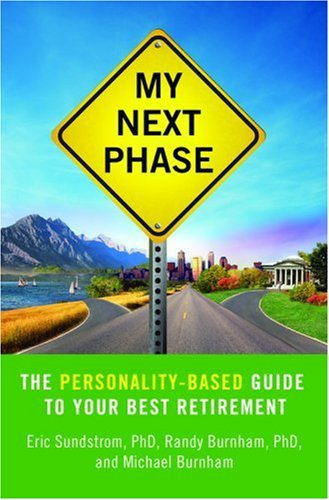 My Next Phase: The Personality-Based Guide to Your Best Retirement by Springboard Press (Image #1)