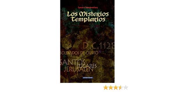Los Misterios Templarios: Amazon.es: Charpentier, Louis: Libros