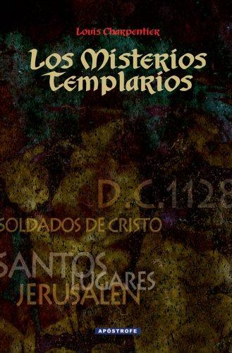 Libro : Los Misterios Templarios (Spanish Edition) [Louis Charpentier] {OU}