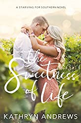 The Sweetness of Life (Starving for Southern Book 1)