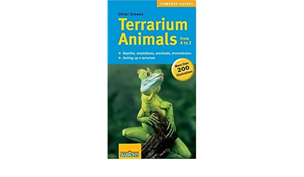 Terrarium Animals from A to Z Compass Guides by Oliver ...