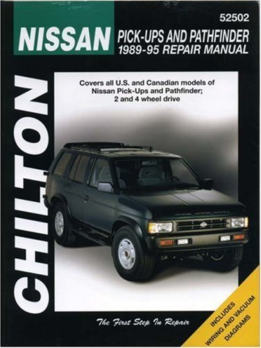 Nissan Pick-ups and Pathfinder, 1989-95 (Chilton's Total Car Care Repair Manual) by Chilton (1995) Paperback (95 Nissan Pathfinder Manual)