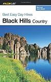 Best Easy Day Hikes Black Hills Country, Bert Gildart and Jane Gildart, 0762735449