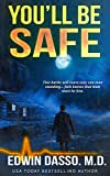 You'll be Safe: A Jack Bass, MD, Thriller (Jack Bass Black Cloud Chronicles Book 4)
