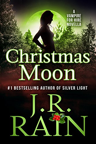 Christmas Moon (Vampire for Hire Book 4.5) -
