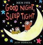 Good Night, Sleep Tight, Mem Fox, 0545533708
