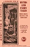 img - for A Psychiatric Study of Myths and Fairy Tales; Their Origin, Meaning, and Usefulness. by Julius E. Heuscher (1974-06-01) book / textbook / text book
