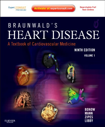 Braunwald's Heart Disease: A Textbook of Cardiovascular Medicine, 2-Volume Set: Expert Consult Premium Edition – Enhanced Online Features and Print, 9e (Heart Disease (Braunwald) (2 Vols))