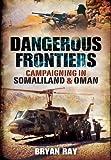 Dangerous Frontiers, Bryan Ray, 1848848579