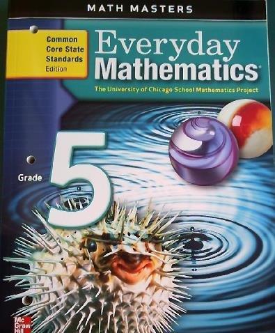 Everyday Mathematics, Grade 5, Math Masters (Common Core Edition)
