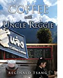 img - for Coffee with Uncle Reggie book / textbook / text book