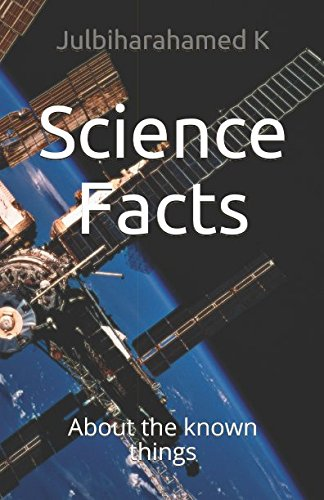 Science Facts: About the known things