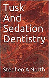 Tusk And Sedation Dentistry
