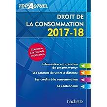 Top Actuel Droit de la consommation 2017-2018 (TOP'Actuel) (French Edition)