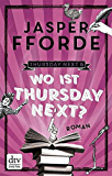 Wo ist Thursday Next?: Roman