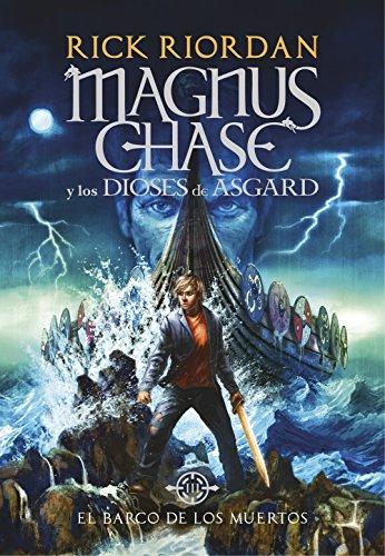 El barco de los muertos (Magnus Chase y los dioses de Asgard 3) (