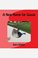 A New Home for Goose Paperback
