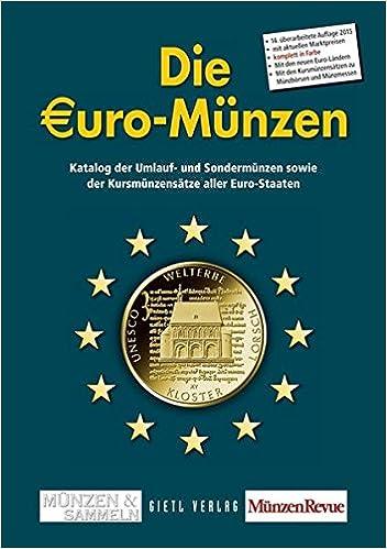Die Euro Münzen Katalog Der Umlauf Und Sondermünzen Sowie Der