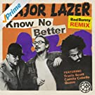 Know No Better [Explicit] (Bad Bunny Remix)