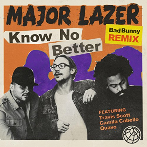 Know No Better [Explicit] (Bad...
