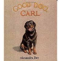 Good Dog, Carl : A Classic Board Book