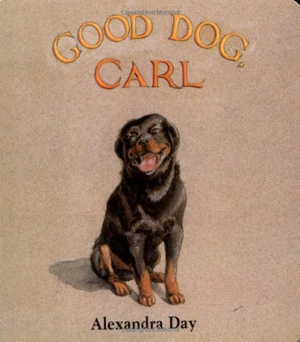 Good Dog, Carl : A Classic Board Book (About A Boy Characters)