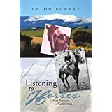 Listening to Horses: From Provence to California