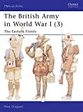 The British Army in World War I (3): The Eastern Fronts (Men-at-Arms)