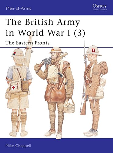 The British Army in World War I (3): The Eastern Fronts (Men-at-Arms) pdf