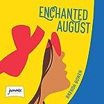 Enchanted August | Brenda Brown