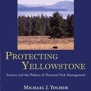 Protecting Yellowstone Audiobook