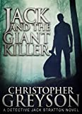 Detective Jack Stratton Mystery Thriller Series: JACK AND THE GIANT KILLER