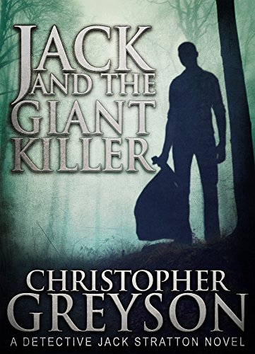 Detective Jack Stratton Mystery Thriller Series: JACK AND THE GIANT KILLER ()