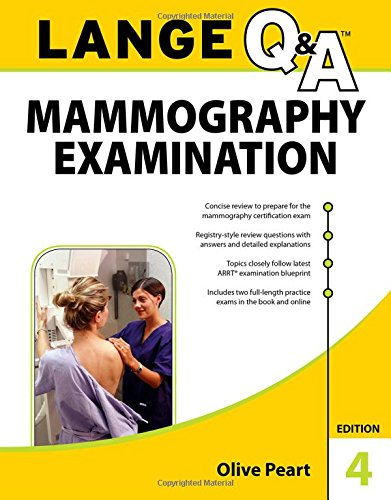 LANGE Q&A: Mammography Examination, 4th Edition
