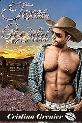 Texas Wild (western romance and sex) (western romance)