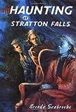 Haunting at Stratton Falls, Brenda Seabrooke, 0525463895