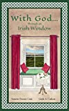 img - for With God... through an Irish Window book / textbook / text book