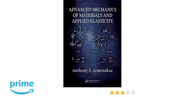 Advanced mechanics of materials and applied elasticity anthony e advanced mechanics of materials and applied elasticity anthony e armenkas 9780849398995 amazon books fandeluxe Images