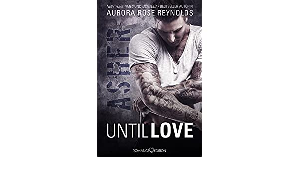 Until Love Asher German Edition Kindle Edition By Aurora Rose