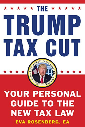 Pdf Money The Trump Tax Cut: Your Personal Guide to the New Tax Law